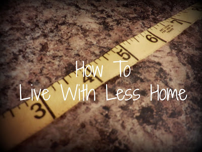 Day 65: How To Live With Less Home