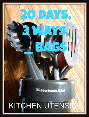 20 Days, 3 Ways, __Bags: Kitchen Utensils and Silverware