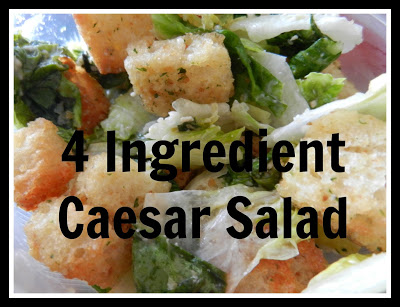 4 Ingredient Caesar Salad
