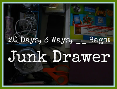 20 Days, 3 Ways, __Bags: Junk Drawer