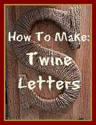 DIY: How to Make Twine Letters