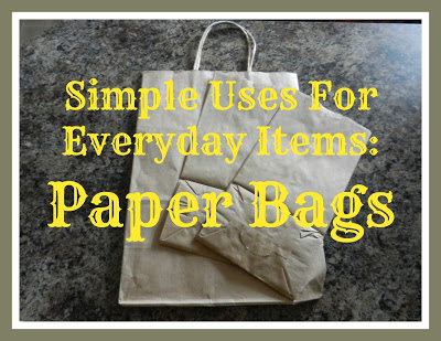 Simple Uses For Ordinary Items: Paper Bags