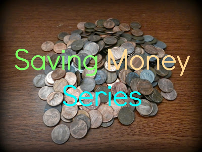 New Series: SAVING MONEY