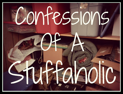 Confessions of a Recovering Stuffaholic