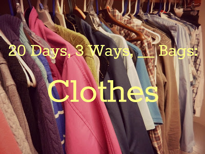 20 Days, 3 Ways, __ Bags: Clothes