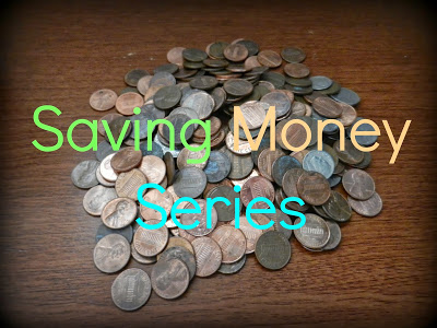 Saving Money Series: Part 3