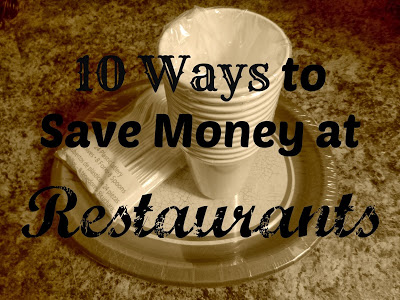10 Tips On Saving Money At Restaurants