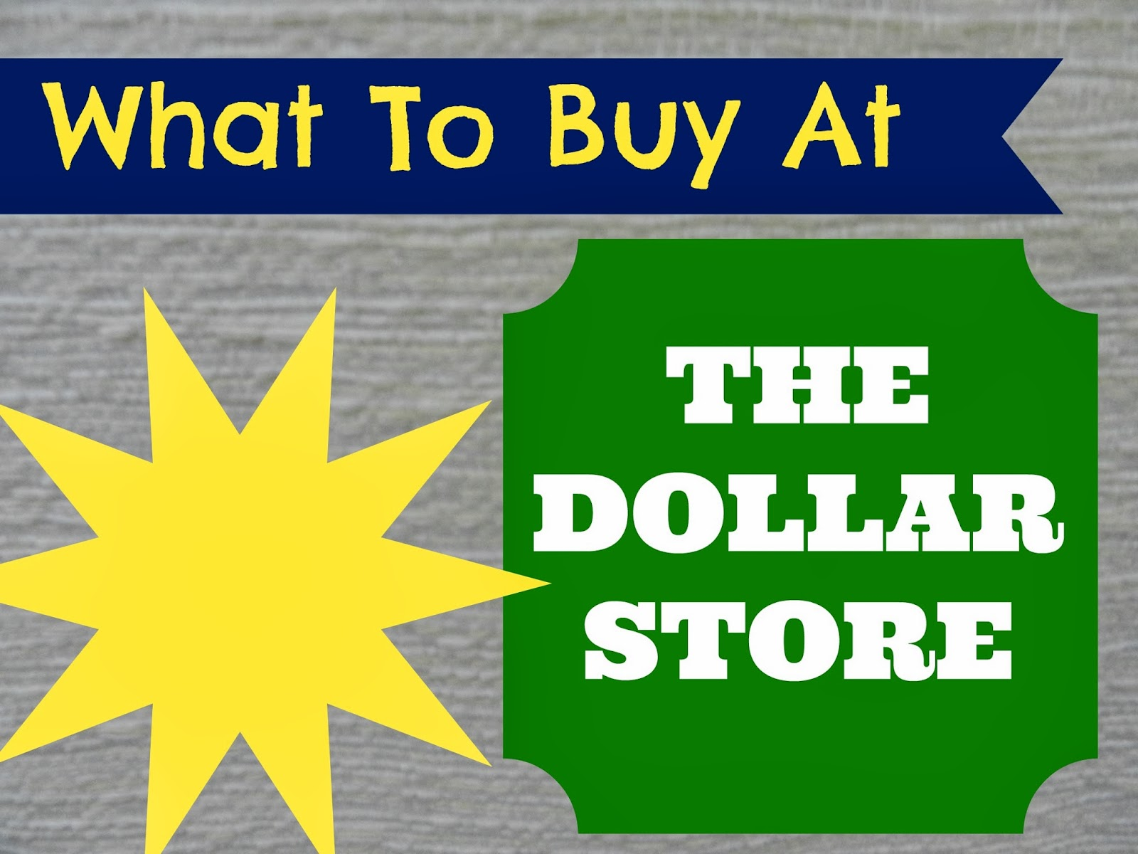 25 Dollar Store Items Worth Buying