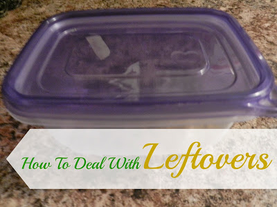 How To Deal with Leftovers