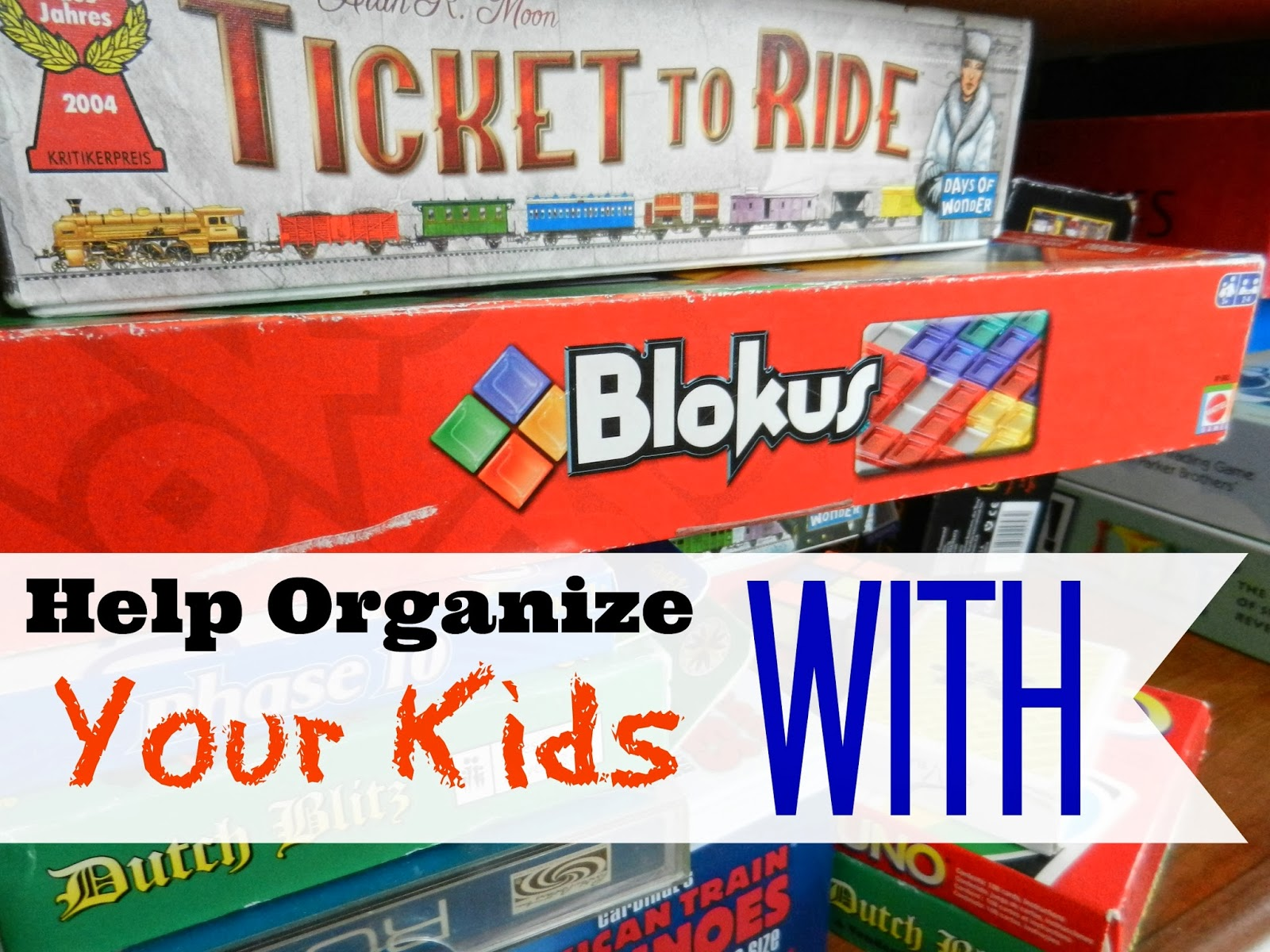 How To Get Your Kids To Organize
