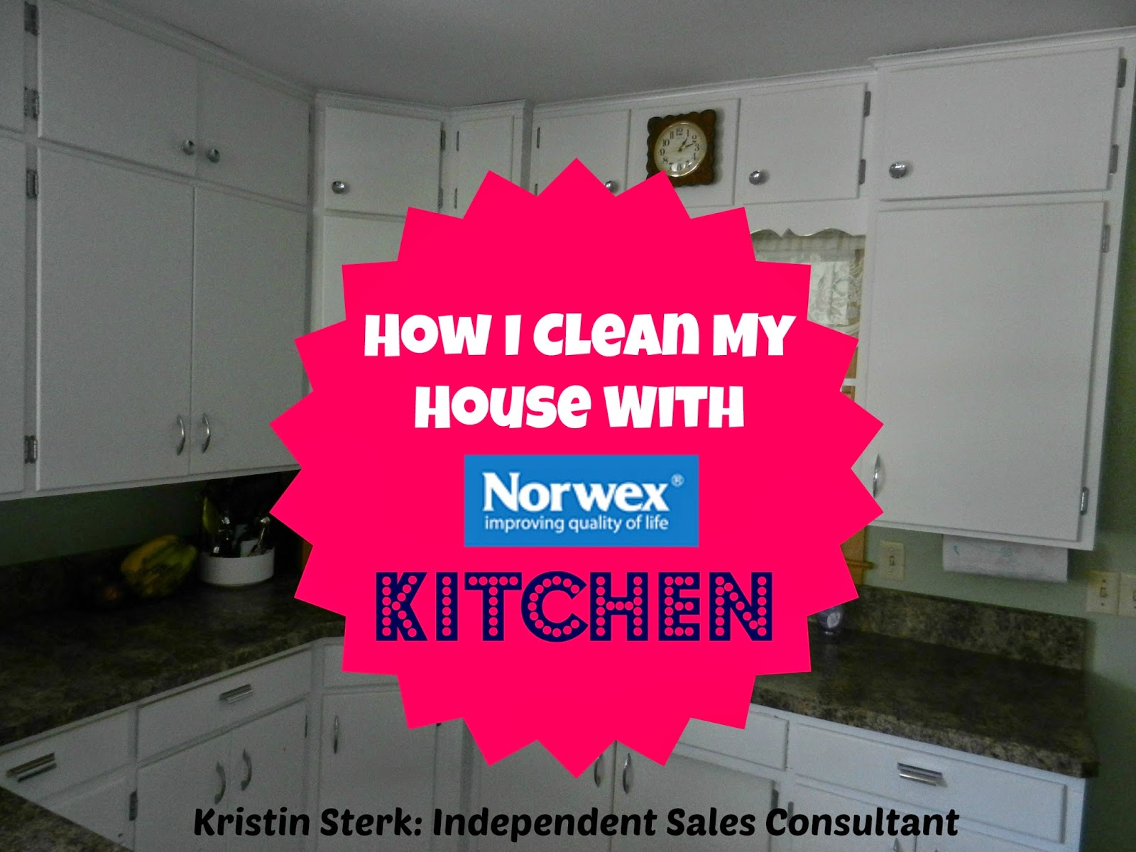 How I Clean My House With Norwex: Kitchen