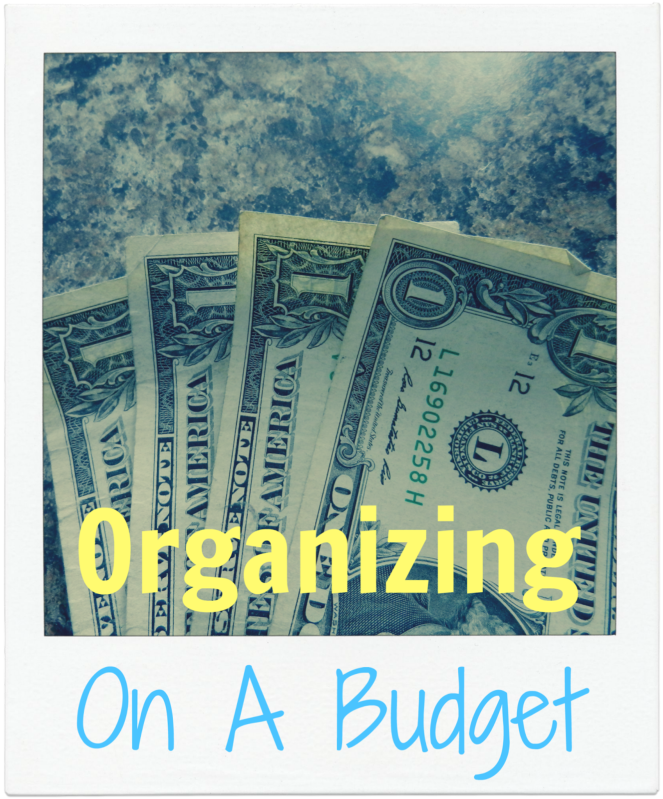 How To Organize On A Budget