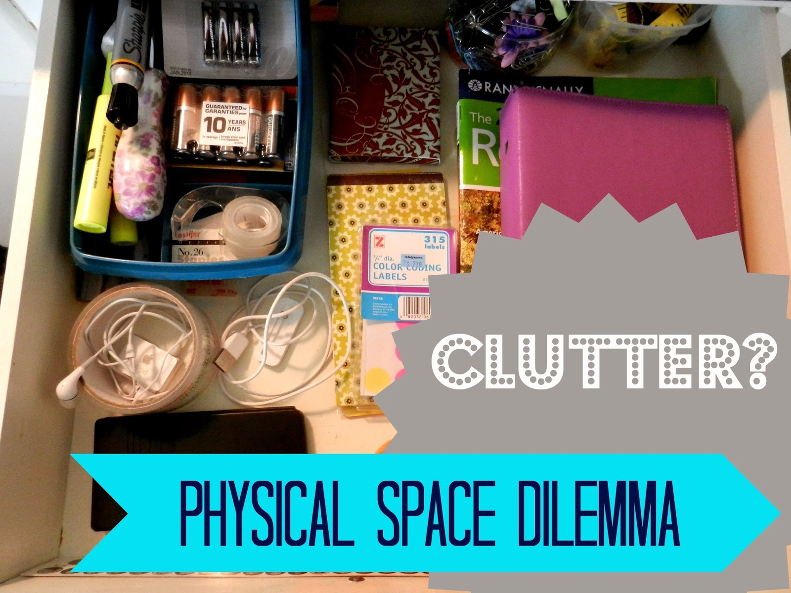 Clutter? The Physical Space Dilemma