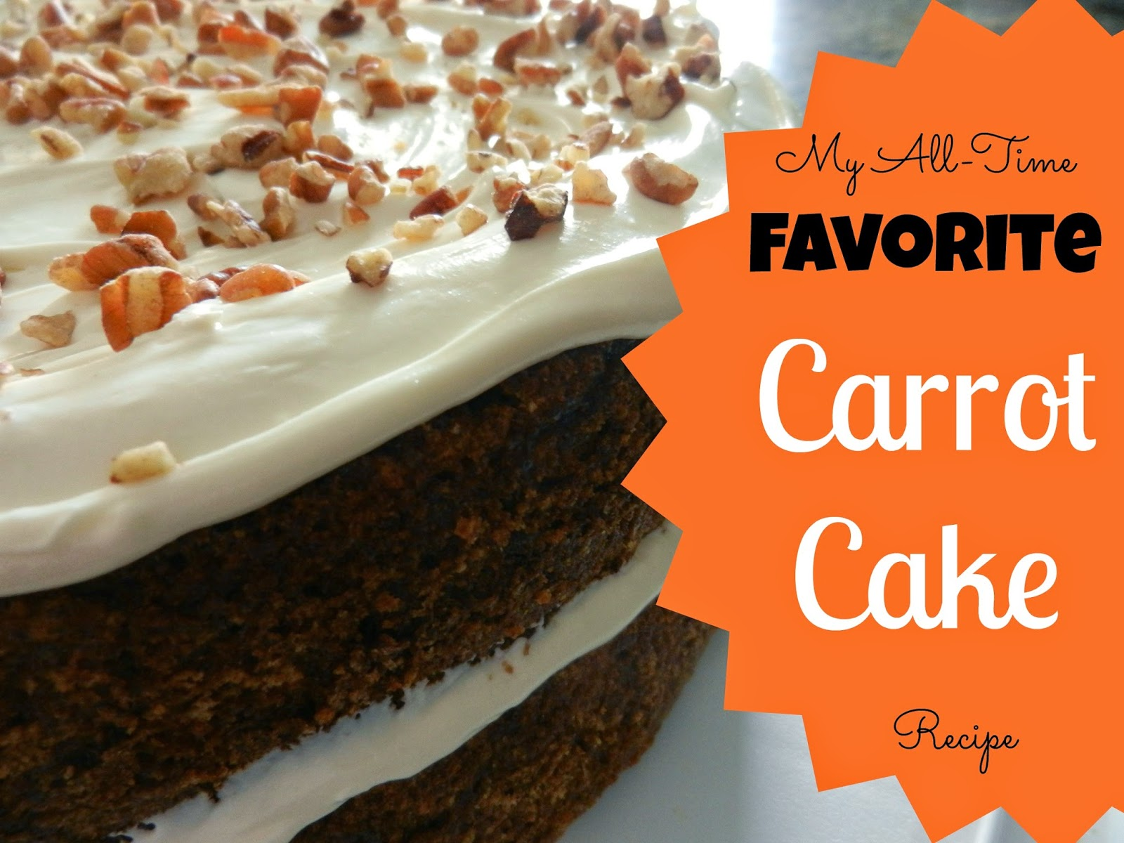 My All-Time Favorite Carrot Cake Recipe