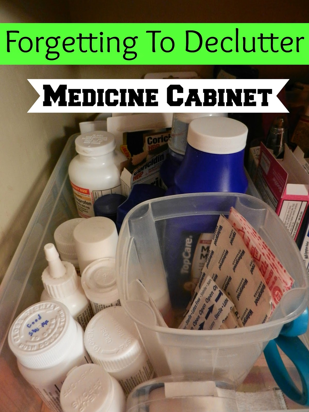 Forgetting To Declutter: Medicine Cabinet