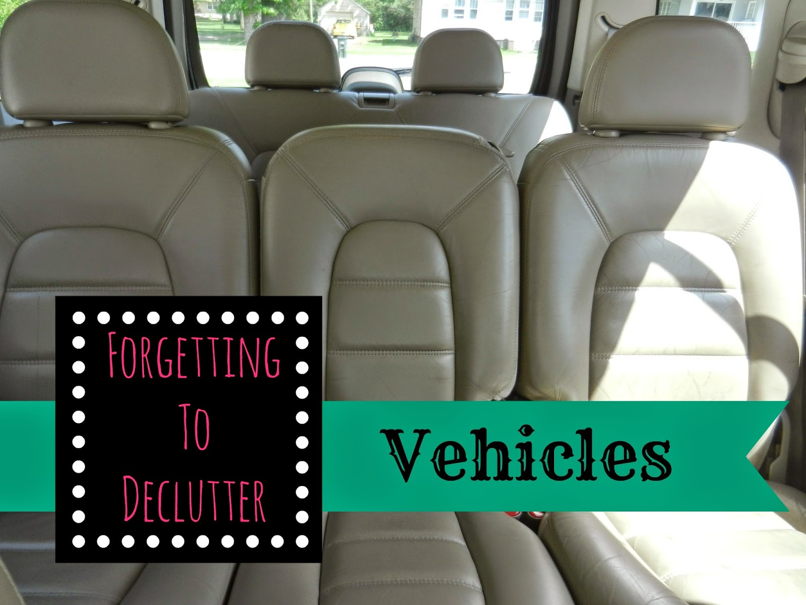 Forgetting to Declutter: Vehicles