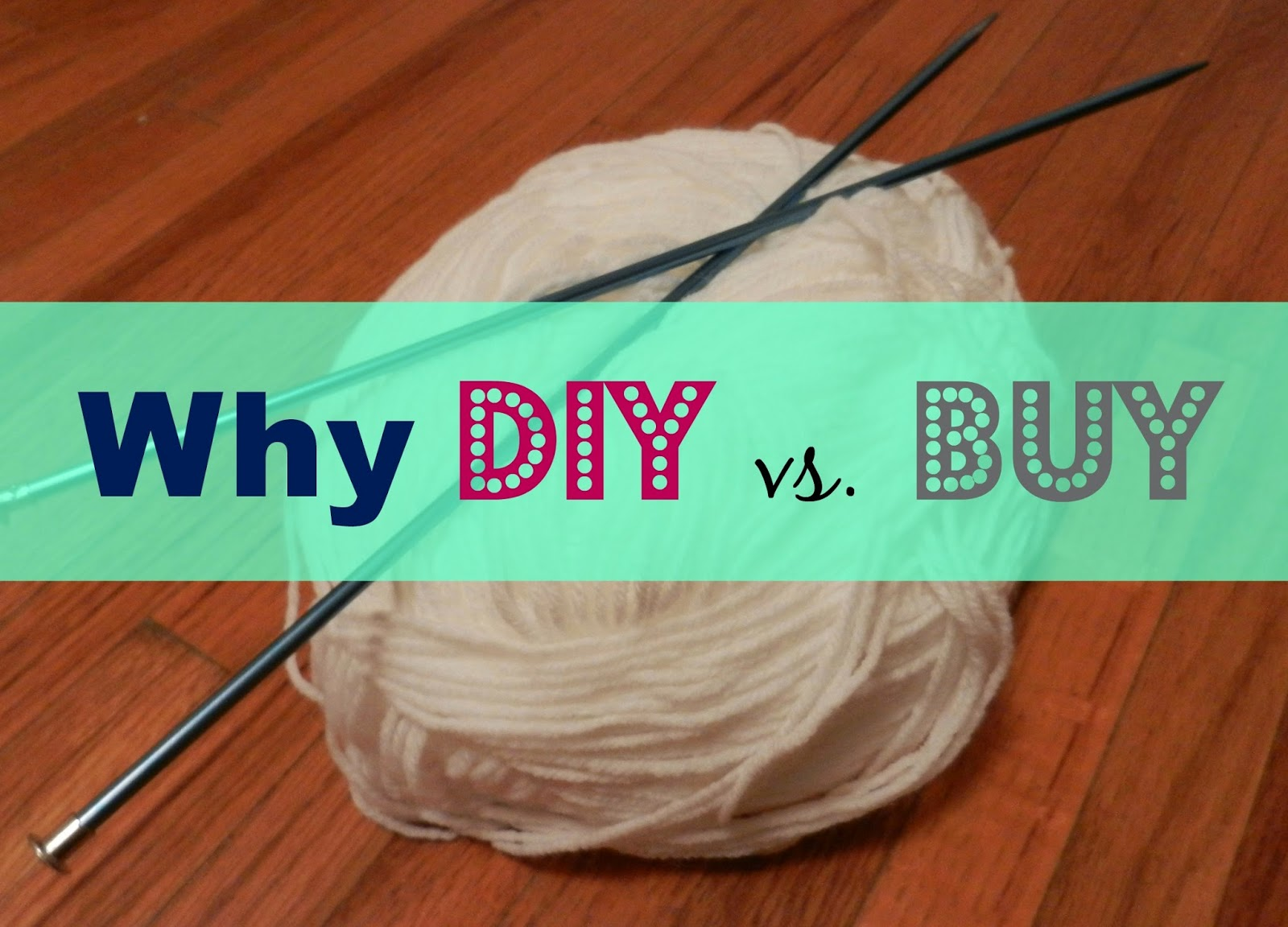 Why DIY vs. Buy