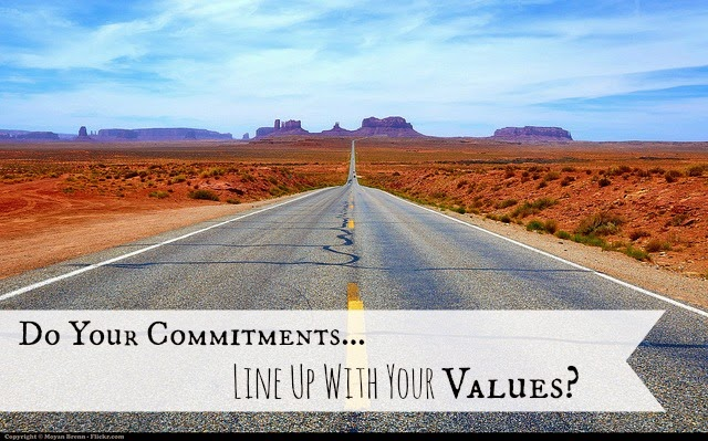 Do Your Commitments Line Up With Your Values?