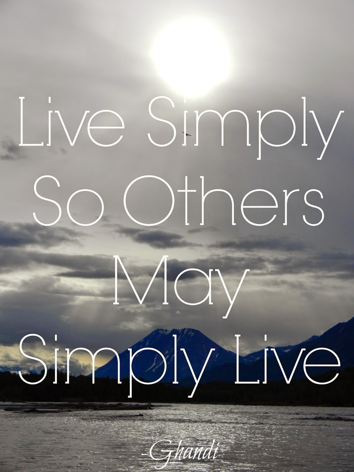 Living Simply So Others Can Live