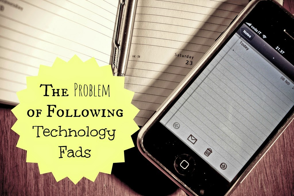The Problem of Following Technology Fads