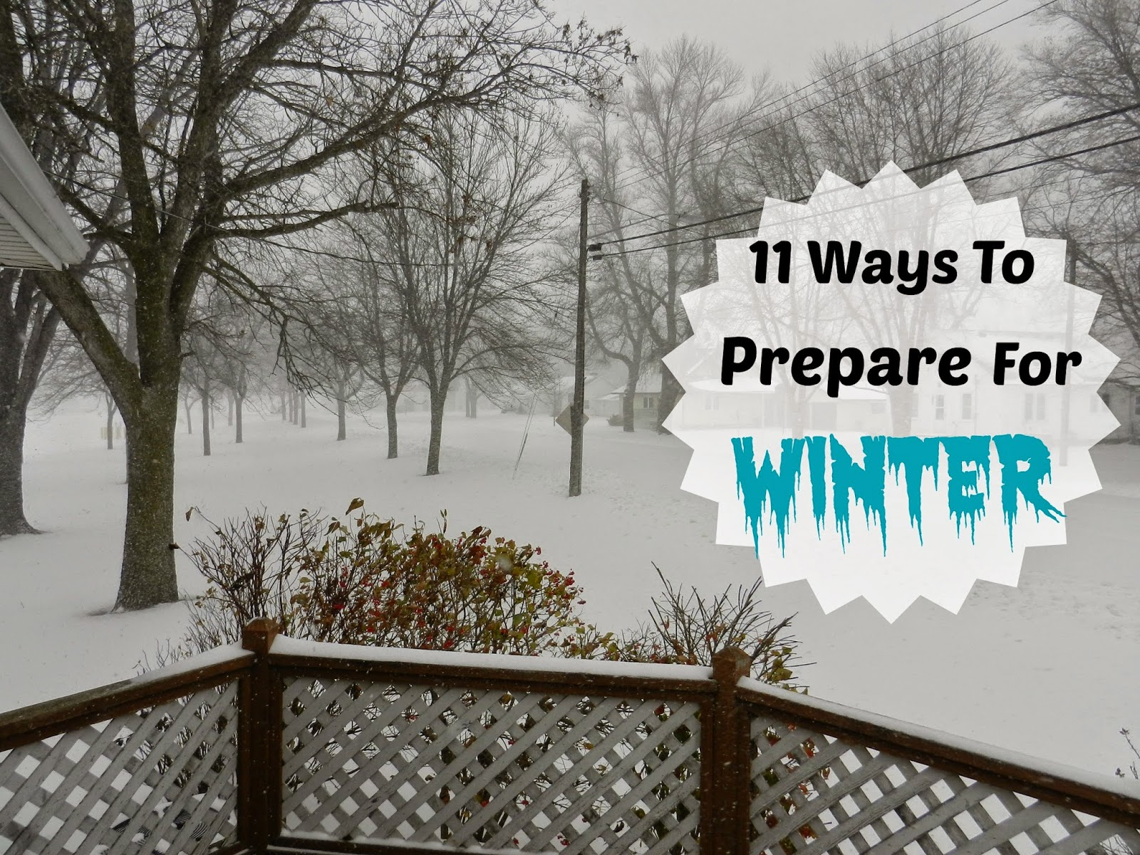 11 Ways to Prepare For Winter