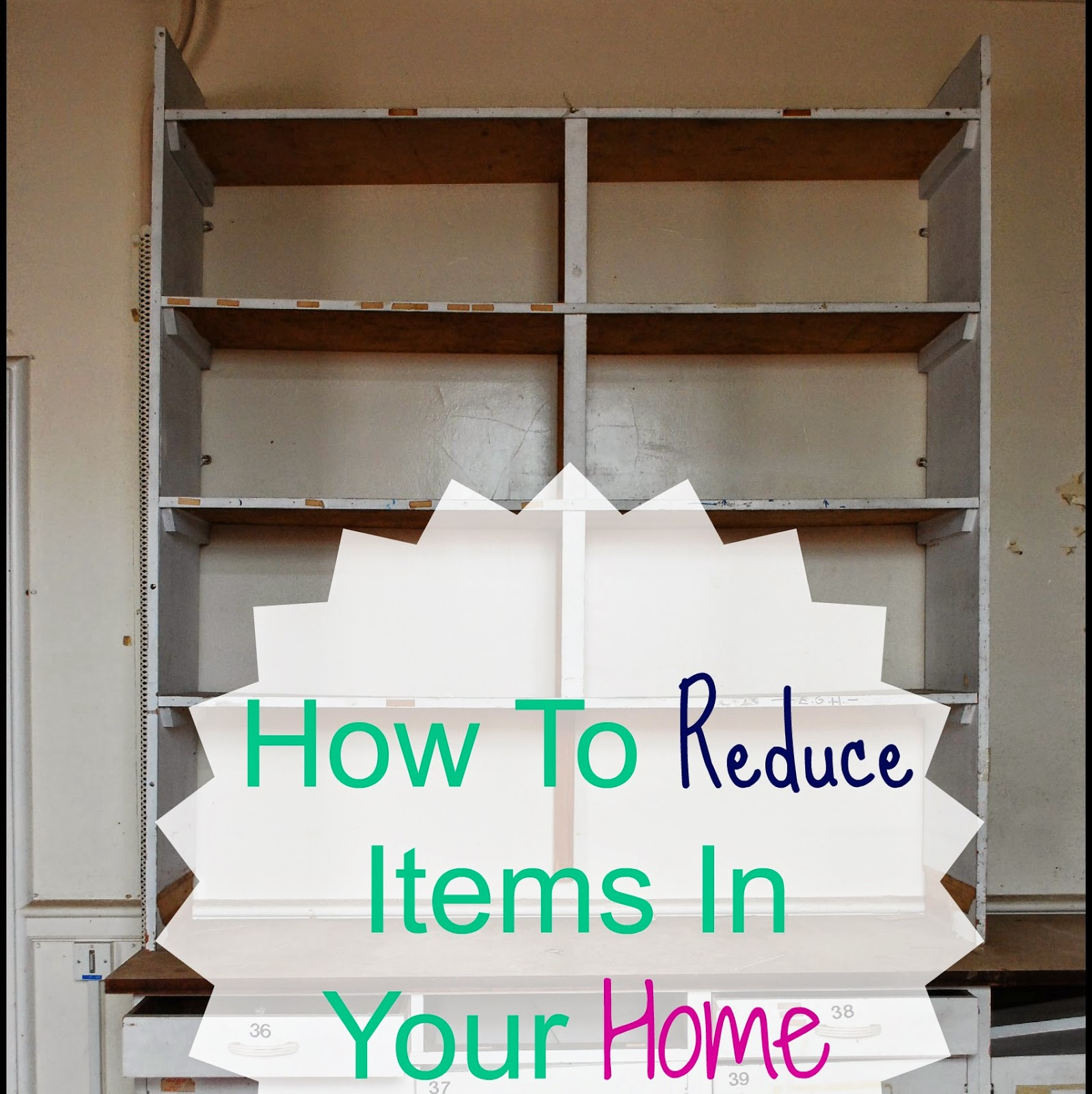 How To Reduce Items In Your Home