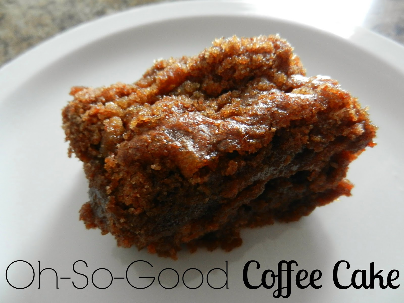 Oh-So-Good Coffee Cake