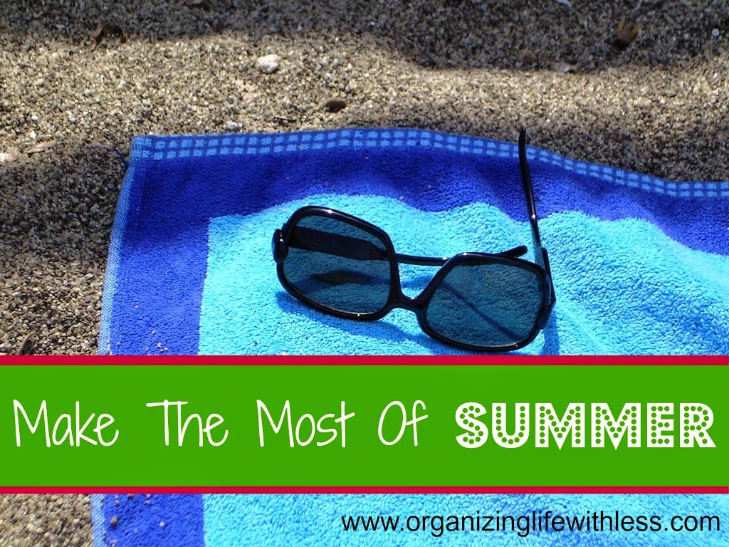 How To Make the Most Of Summer