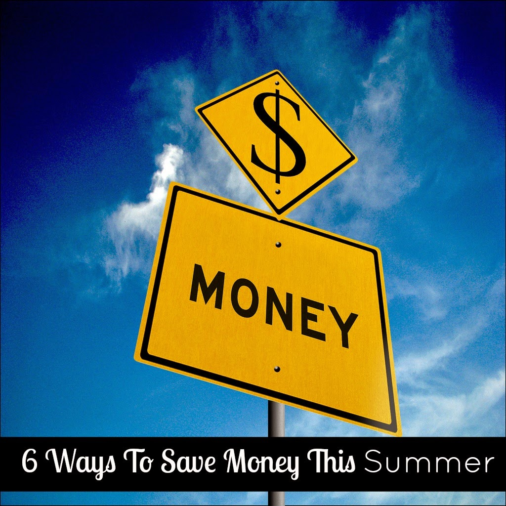 6 Ways To Save Money This Summer
