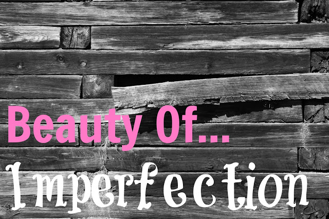 The Beauty of Imperfection