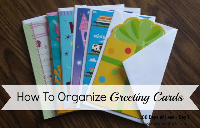 How To Organize Greeting Cards – Day 1