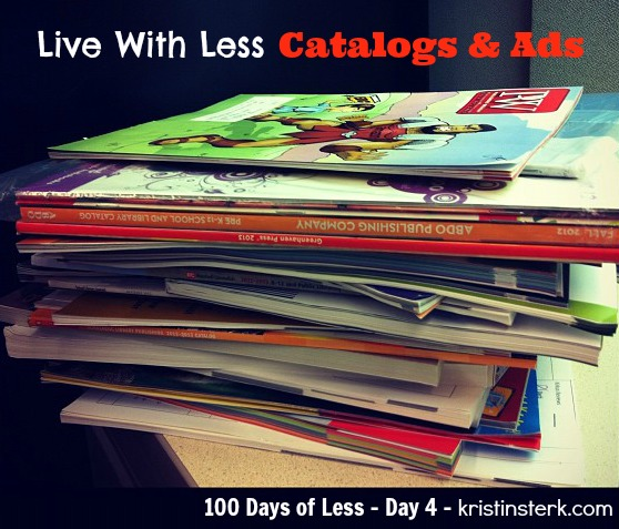 Live With Less Catalogs and Ads – Day 4