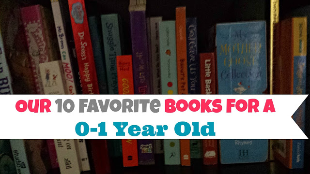 Our 10 Favorite Books For A 1 Year Old