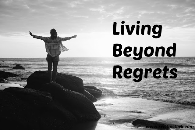 Living Beyond Regrets