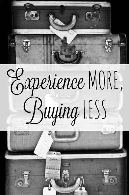 Experience More, Buying Less