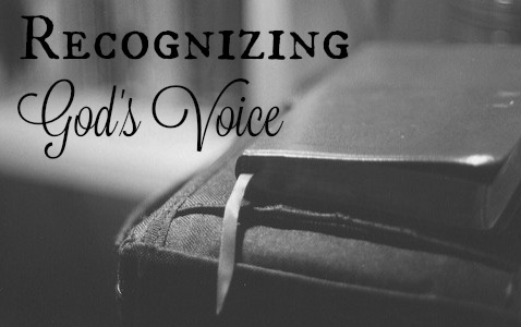 Recognizing God's Voice